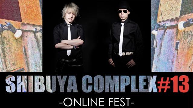 Junkbar/SHIBUYA COMPLEX#13-ONLINE FEST-