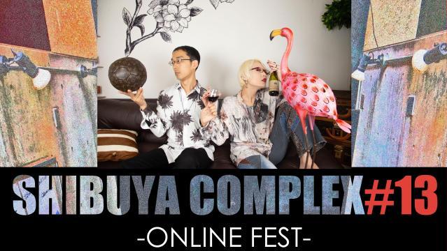 Cartilage/SHIBUYA COMPLEX#13-ONLINE FEST-