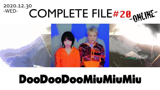 DooDooDooMiuMiu/COMPLETE FILE#20-ONLINE-