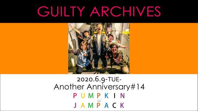 PUMPKIN JAMPACK/COMPLETE FILE#20-ONLINE-※過去映像配信となります。